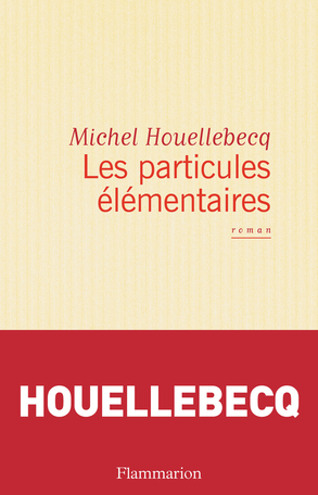 """Résultat de recherche d'images pour """"particules élémentaires michel houellebecq"""""""