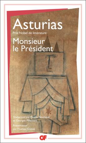 Monsieur Le Président De Miguel àngel Asturias Editions