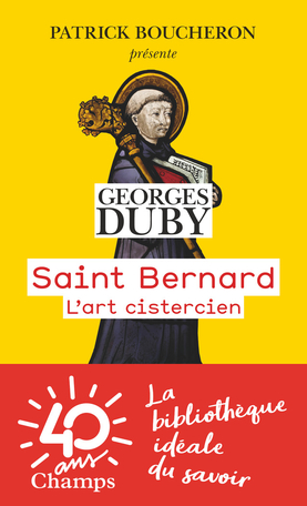 Saint Bernard de Georges Duby - Editions Flammarion