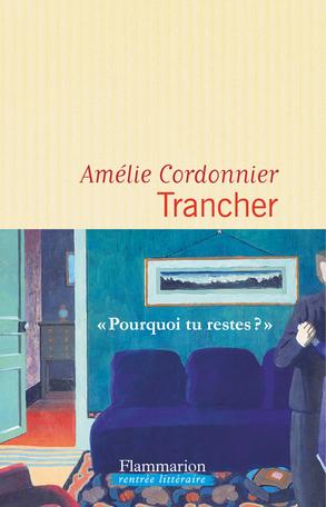 Trancher : roman