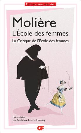 LÉcole des femmes: La critique de LÉcole des femmes (GF) (French Edition)