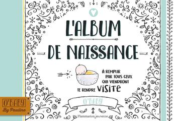 L Album De Naissance De Pauline Oud Editions Flammarion