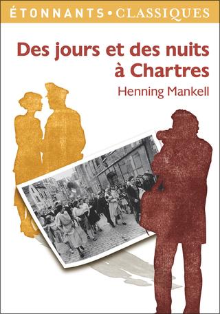 """Résultat de recherche d'images pour """"Des jours et des nuits à Chartres d'Henning Mankell"""""""