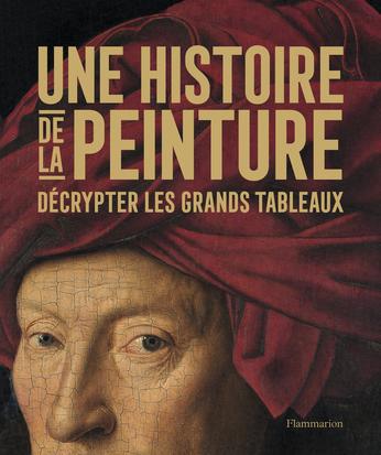 Une histoire de la peinture de - Editions Flammarion