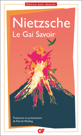 Le Gai Savoir de Friedrich Nietzsche - Editions Flammarion