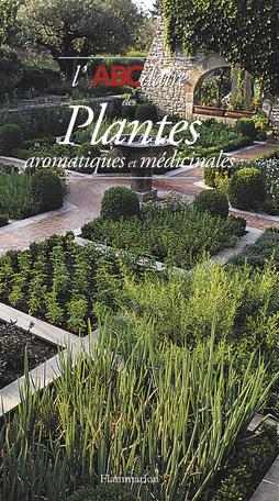 L'ABCdaire des plantes aromatiques et médicinales