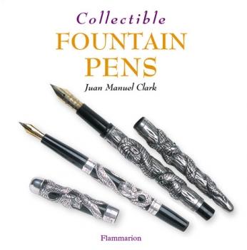 Collectible Fountain Pens