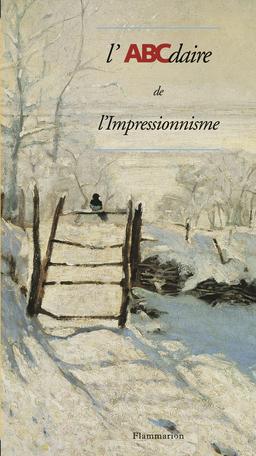 L'ABCdaire de l'impressionnisme