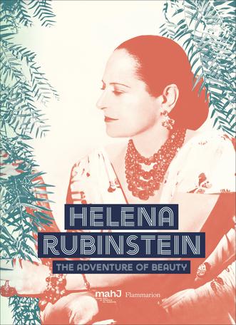 HELENA RUBINSTEIN: PIONEER OF THE BEAUTY REVOLUTION (ANG)
