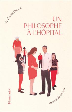 Un philosophe à l'hôpital