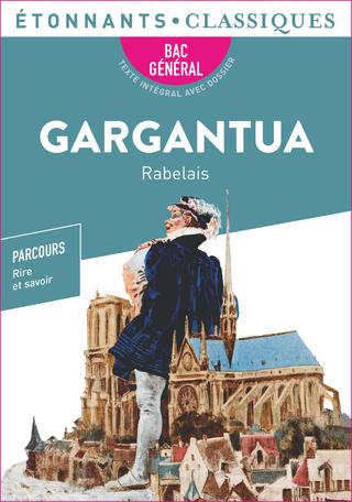 Gargantua - Bac 2022 - Parcours «Rire et savoir»