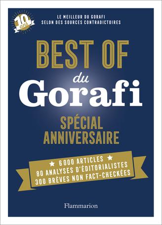 Best of du Gorafi - Spécial anniversaire