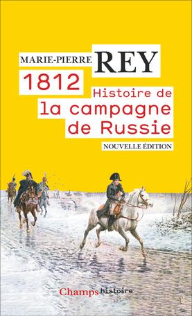 1812. Histoire de la campagne de Russie