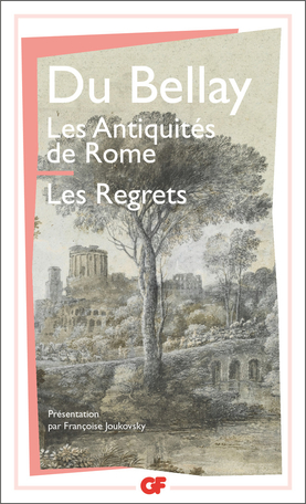 Les Antiquités de Rome – Les Regrets
