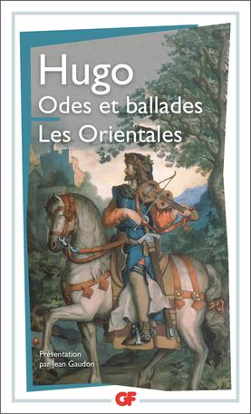 Odes et ballades – Les Orientales