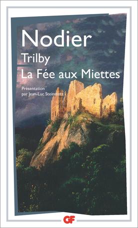 Trilby – La Fée aux miettes