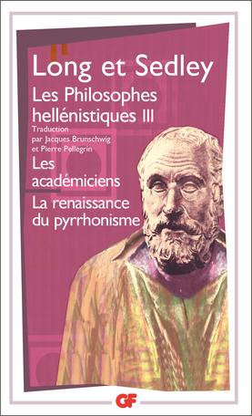 Les Philosophes hellénistiques Tome 3 - Les Académiciens – La Renaissance pyrrhonienne 2