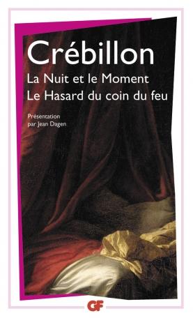 La Nuit et le Moment – Le Hasard au coin du feu