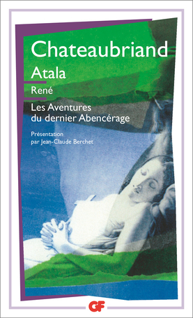 Atala – René – Les Aventures du dernier Abencérage