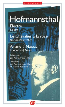 Électre – Le Chevalier à la rose – Ariane à Naxos
