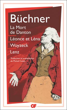 La Mort de Danton – Léonce et Léna – Woyzeck – Lenz