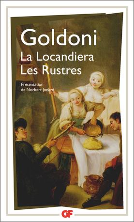 La Locandiera – Les Rustres