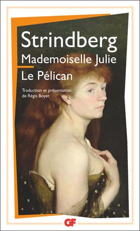 Mademoiselle Julie – Le Pélican