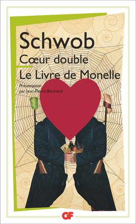 Cœur double – Le Livre de Monelle