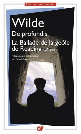 De profundis – La Ballade de la geôle de Reading