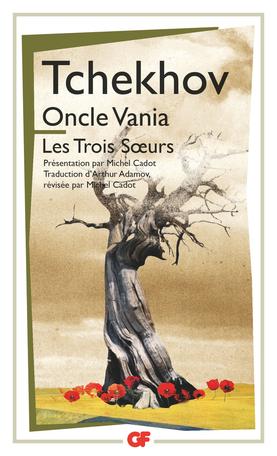 Oncle Vania – Les Trois Soeurs