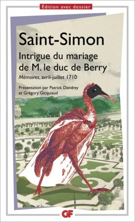 Intrigue du mariage de M. le duc de Berry