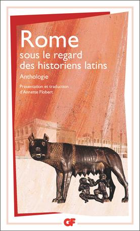 Rome sous le regard des historiens latins