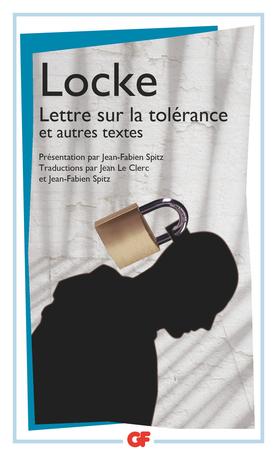 Lettre sur la tolérance et autres textes
