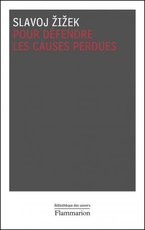 Pour défendre les causes perdues