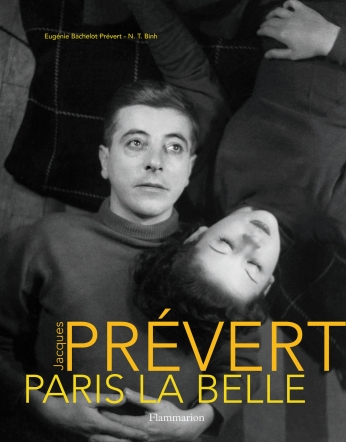 Jacques Prévert, Paris la Belle