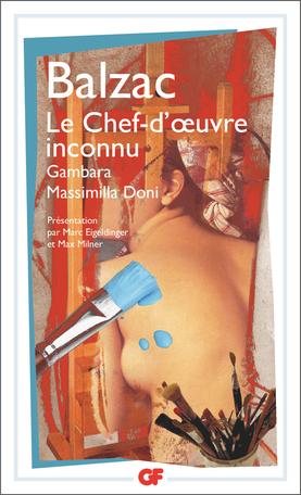 Le Chef–d'œuvre inconnu – Gambara – Massimilla Doni