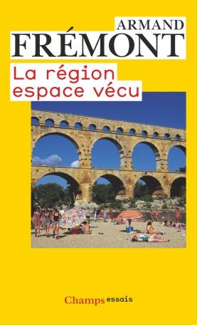 La Région, espace vécu