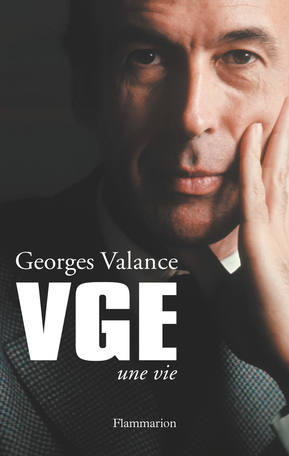VGE, une vie. Valéry Giscard d'Estaing