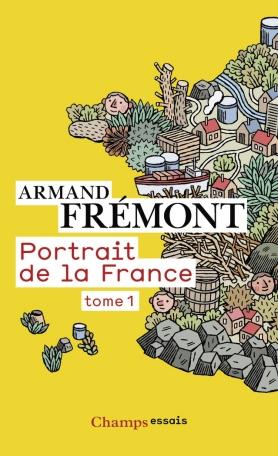 Portrait de la France Tome 1 - Alsace-Midi-Pyrénées 2