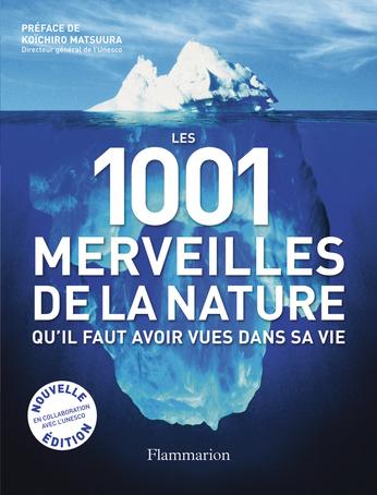 Les 1 001 merveilles de la nature qu'il faut avoir vues dans sa vie