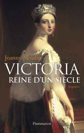 Victoria, Reine d'un siècle