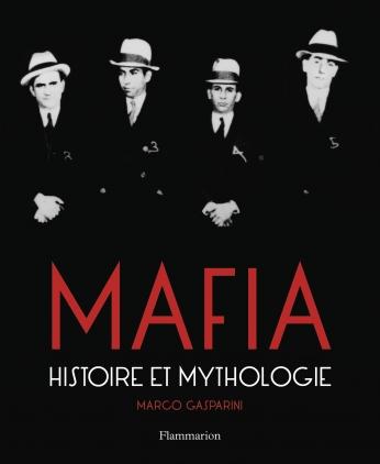 Mafia, Histoire et mythologie