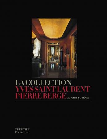 Collection Yves Saint-Laurent-Pierre Bergé  La