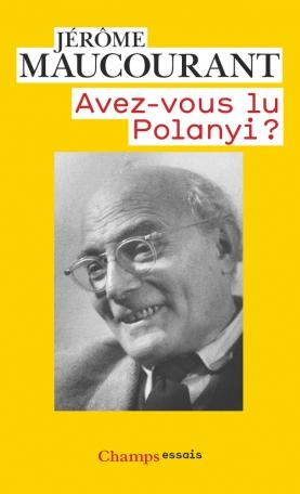 Avez-vous lu Polanyi ?