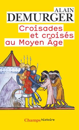 Croisades et croisés au Moyen Âge