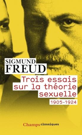 Trois essais sur la théorie sexuelle 1905-1924