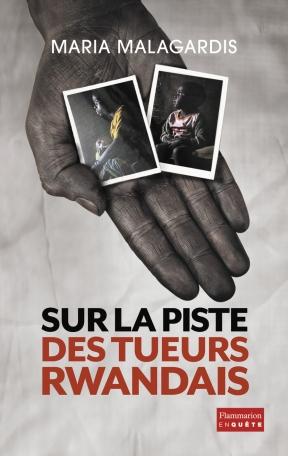 Sur la piste des tueurs rwandais