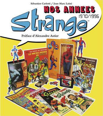 Nos années Strange™