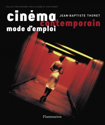 Cinéma contemporain, mode d'emploi
