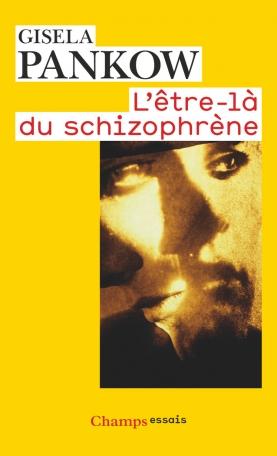 L'Être-là du schizophrène